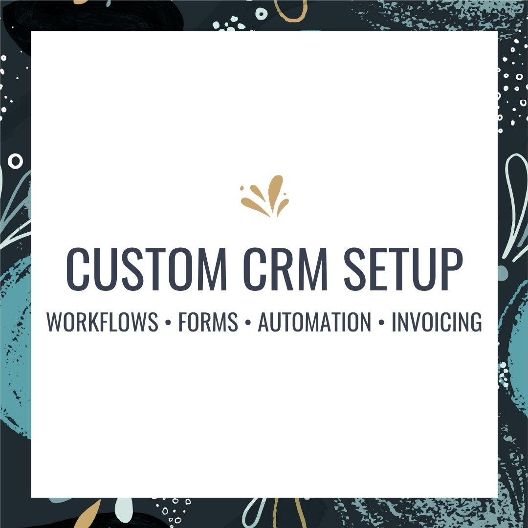 Custom CRM Set-Up
